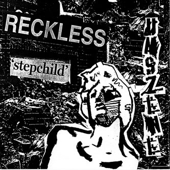 unszene - reckless stephchild